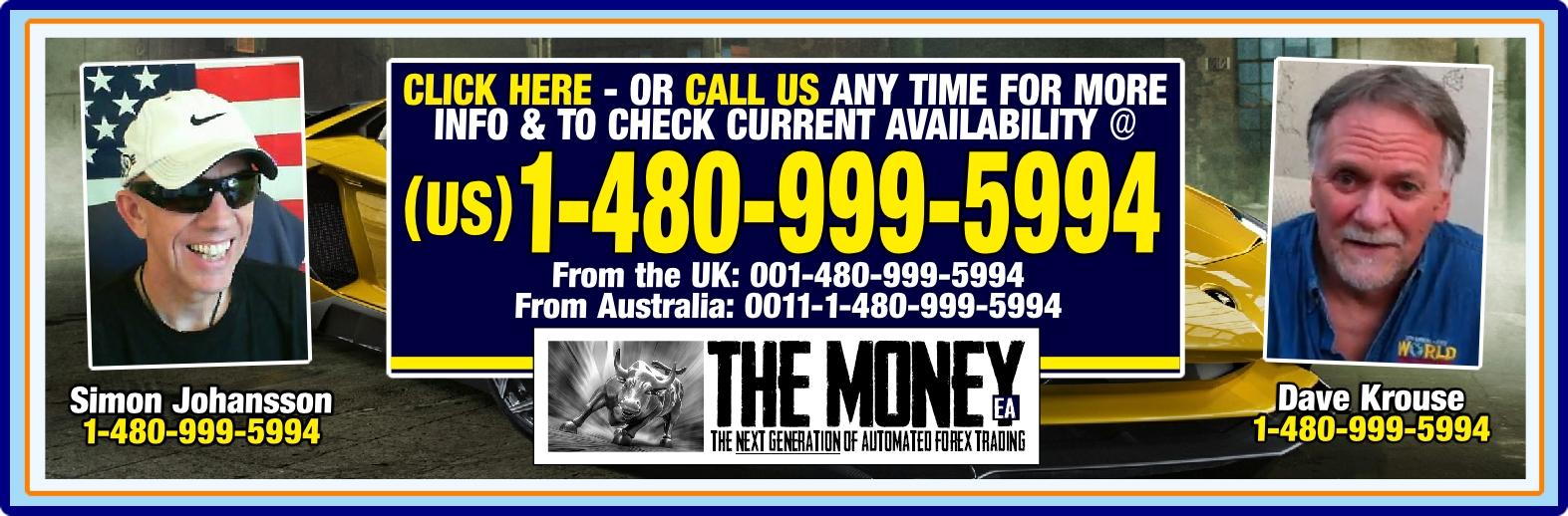 v7 call dave and SJ for more info the money ea expert advisor forex